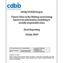 Read more at: Publication: Final Report - Future Cities in the making – overcoming barriers to information modelling in socially responsible cities