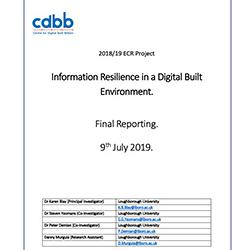 Read more at: Publication: Final Report - Information Resilience – exploring ways to leverage data and information to deliver a digital built Britain