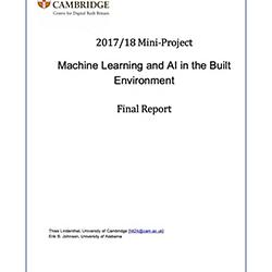 Read more at: Publication: Final Report - Machine Learning and AI in the Built Envioronment