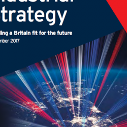 Industrial Strategy - Building a Britain fit for the future
