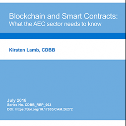 Report: Blockchain and Smart Contracts: What the AEC sector needs to know