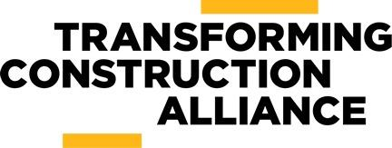 PRESS RELEASE: Transforming Construction Alliance Secures Funding