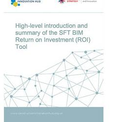 Read more at: High-level introduction and summary of the SFT BIM Return on Investment (ROI) Tool