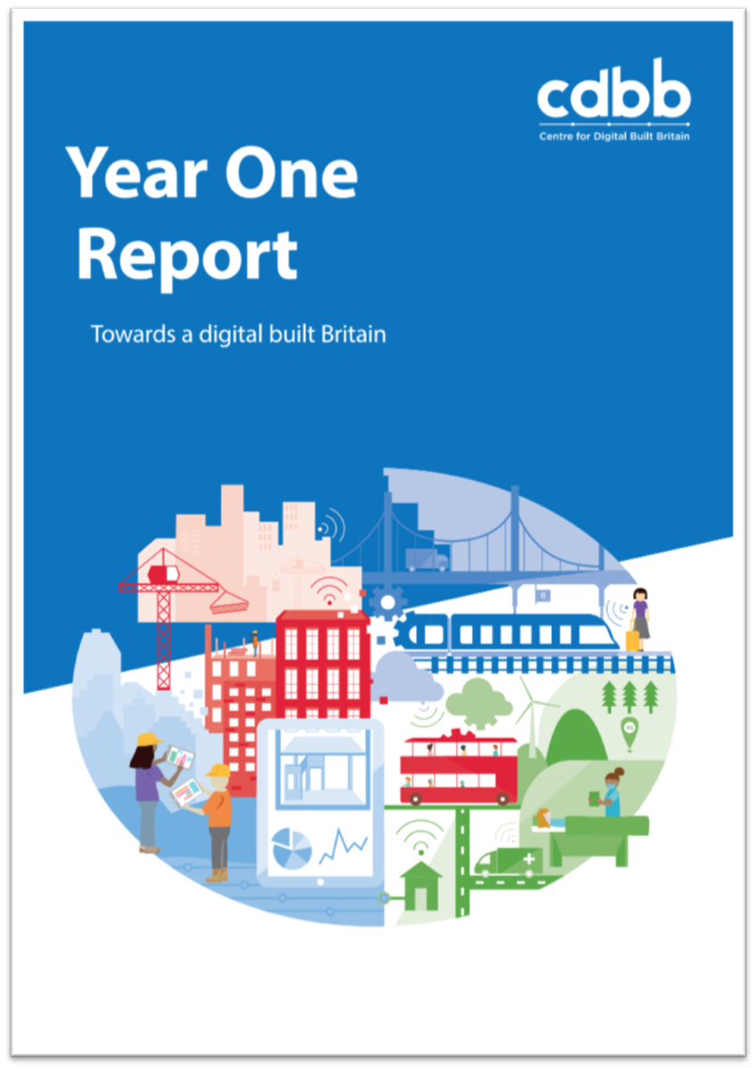 CDBB Year One Report: Towards a digital built Britain