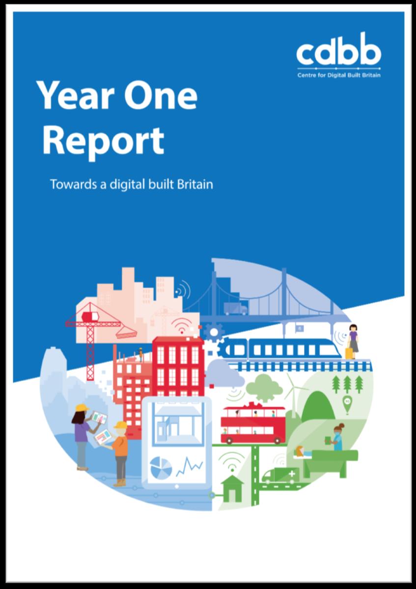 CDBB Year One Report: Towards a digital built Britain