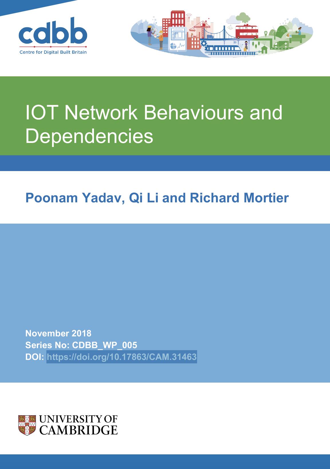 IOT Network Behaviours and Dependencies